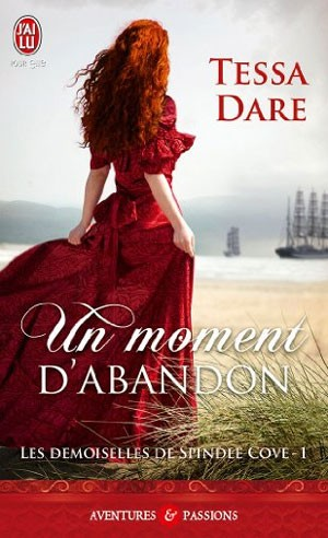 Les demoiselles de Spindle Cove 1: Un moment d'abandon