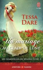 Les demoiselles de Spindle Cove 3 : Un mariage au clair de lune
