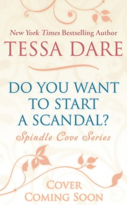 Do You Want to Start a Scandal?