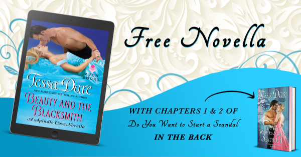 Free novella - Beauty and the Blacksmith - with chapters 1 & two of Do You Want to Start a Scandal in the back