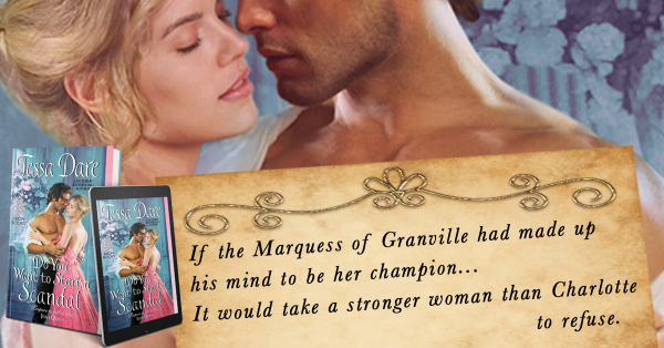 If the Marquess of Granville had made up his mind to be her champion... It would take a stronger woman than Charlotte to refuse.